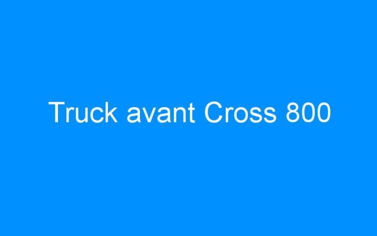 Truck avant Cross 800