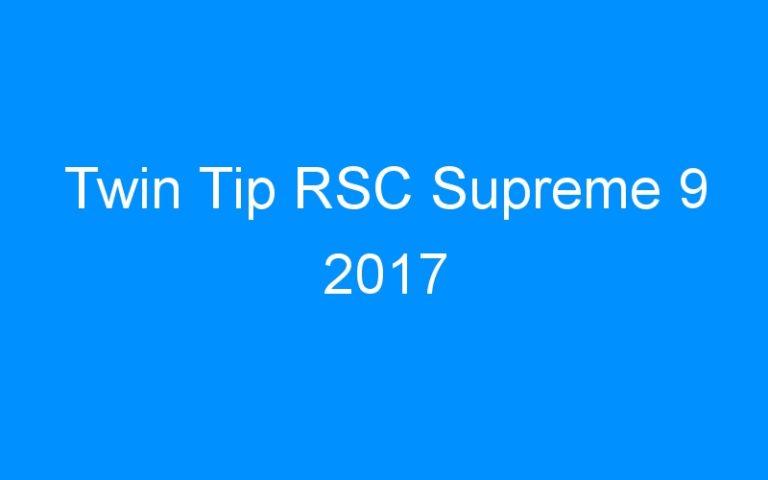 Twin Tip RSC Supreme 9 2017