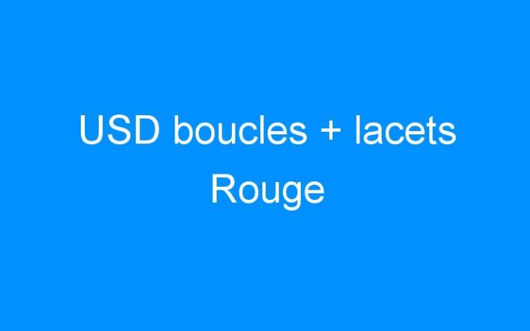 USD boucles + lacets Rouge
