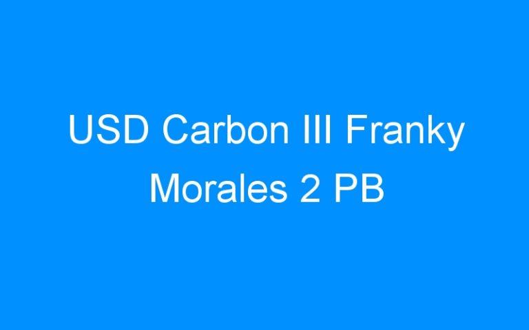 USD Carbon III Franky Morales 2 PB