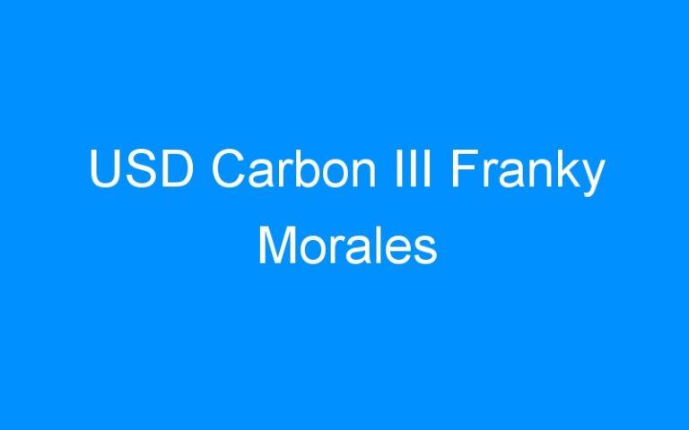 USD Carbon III Franky Morales