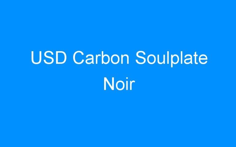 USD Carbon Soulplate Noir