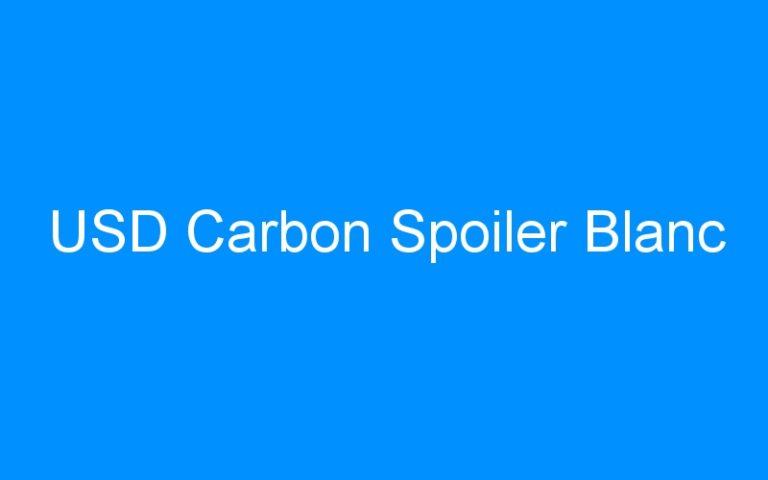 USD Carbon Spoiler Blanc