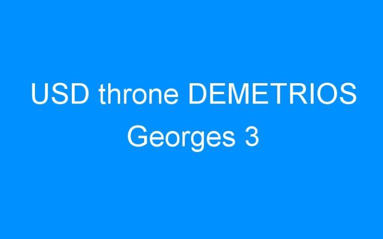 USD throne DEMETRIOS Georges 3