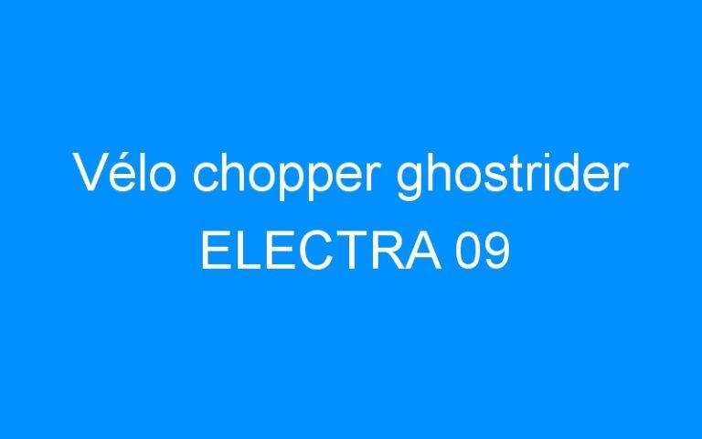 Vélo chopper ghostrider ELECTRA 09