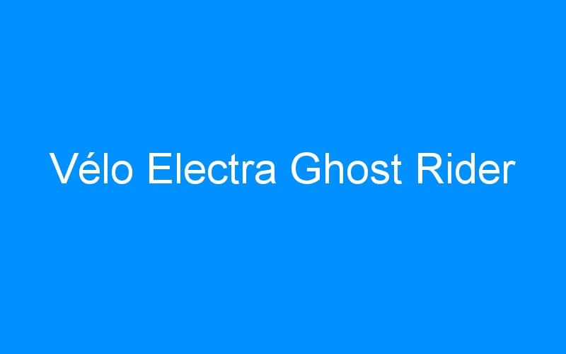 Vélo Electra Ghost Rider