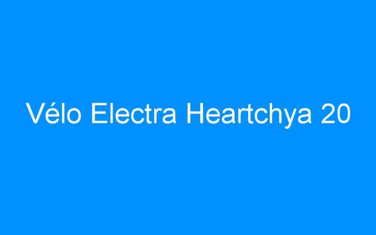 Vélo Electra Heartchya 20