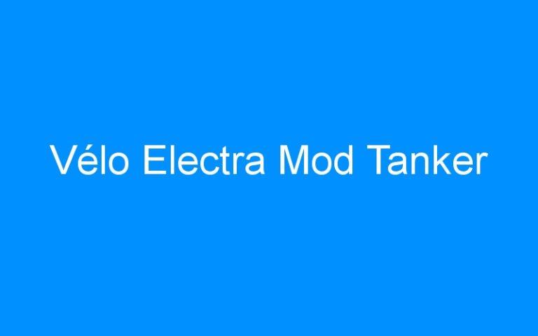 Vélo Electra Mod Tanker