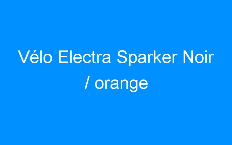 Vélo Electra Sparker Noir / orange