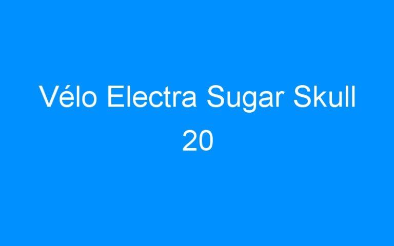 Vélo Electra Sugar Skull 20