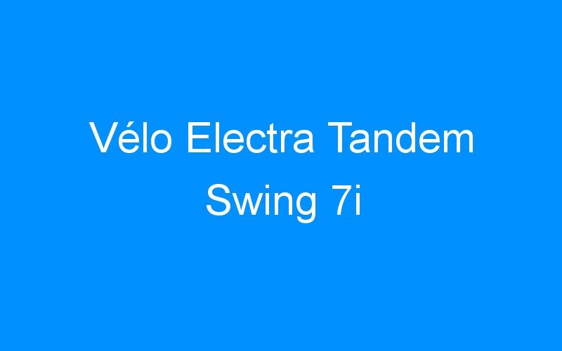 Vélo Electra Tandem Swing 7i