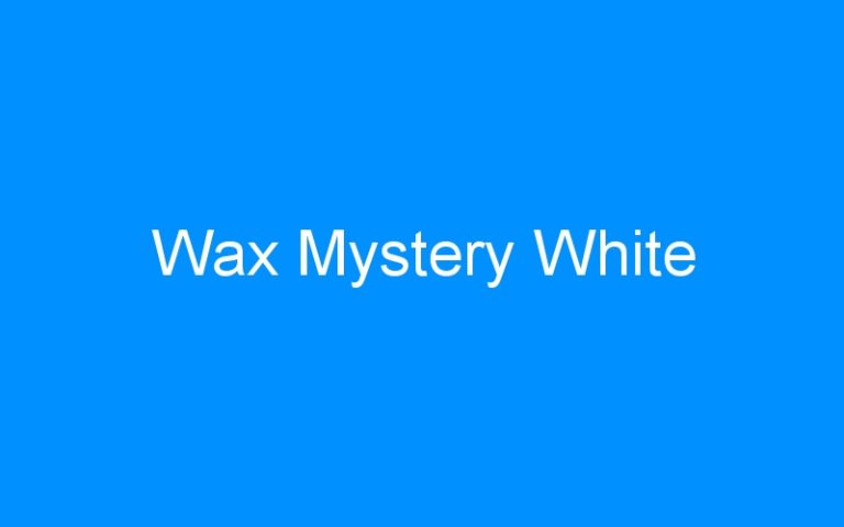 Wax Mystery White