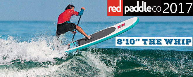 Whip Red Paddle Surf gonflable 2017