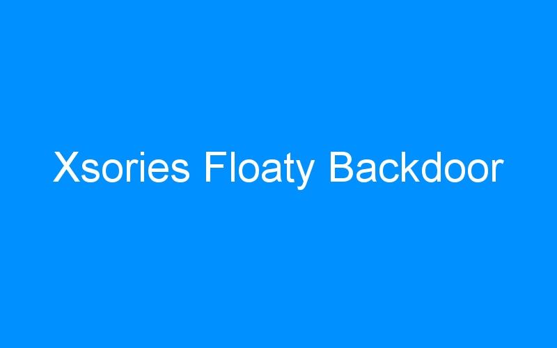 Xsories Floaty Backdoor