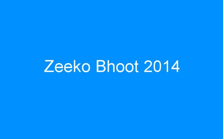 Zeeko Bhoot 2014