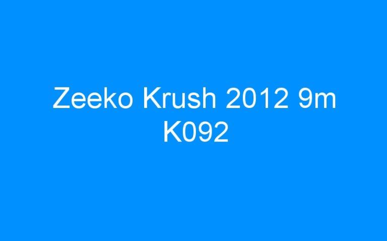 Zeeko Krush 2012 9m K092