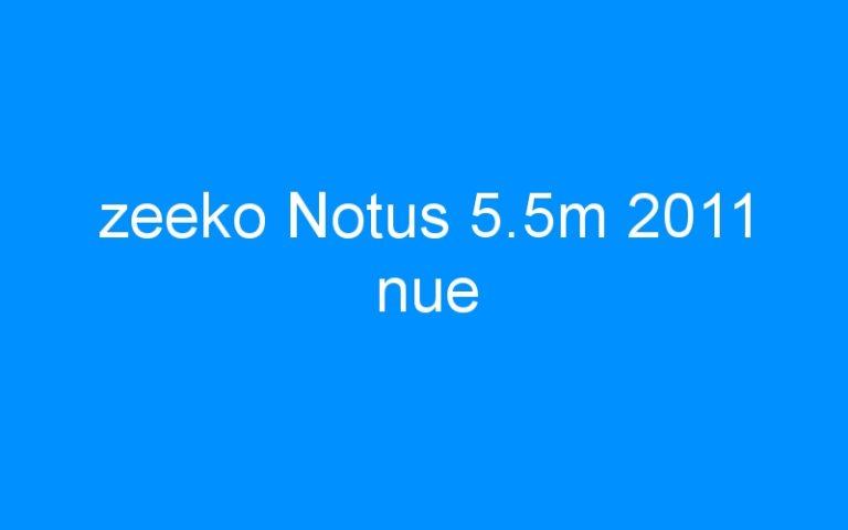 zeeko Notus 5.5m 2011 nue