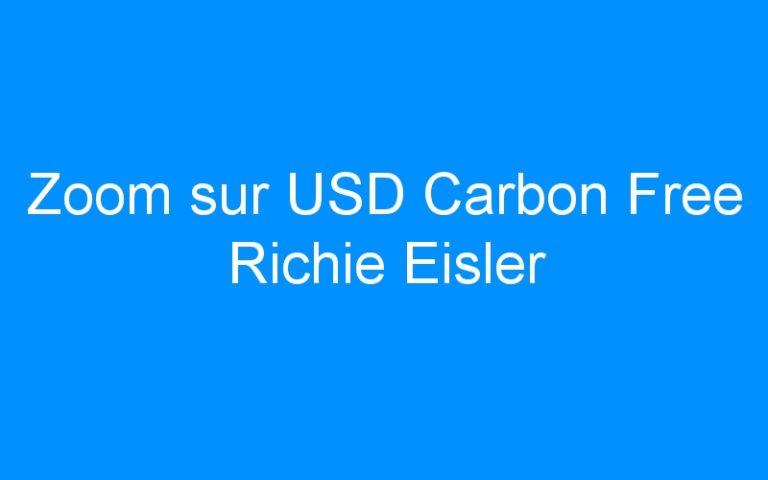 Zoom sur USD Carbon Free Richie Eisler